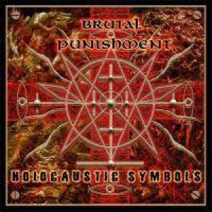 Brutal Punishment - Holocaustic Symbols cover art
