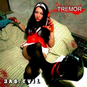 Tremor - Zlo/Evil cover art