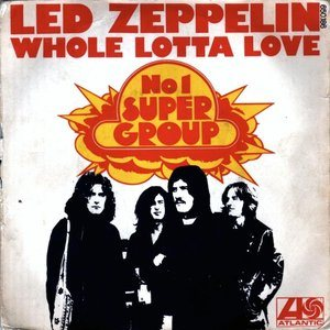 Led Zeppelin - Whole Lotta Love cover art
