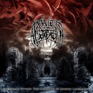 Vale of Miscreation - Emergence Within the Corridor of Unholy Lacerations cover art