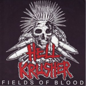 Hellkrusher - Fields of Blood cover art