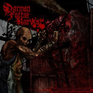 Daemon Foetal Harvest - Abducted and Compacted cover art