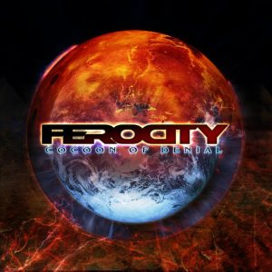 Ferocity - Cocoon of Denial cover art