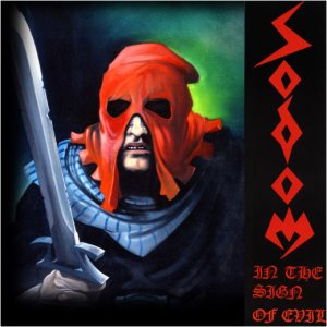 Sodom - In the Sign of Evil cover art