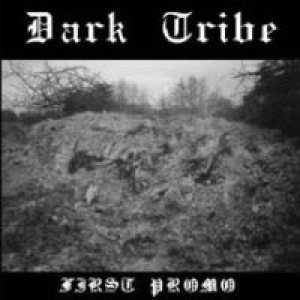 Dark Tribe - First Promo cover art