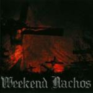Weekend Nachos - Punish and Destroy cover art