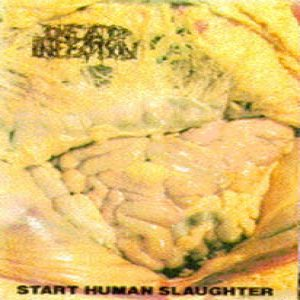 Dead Infection - Start Human Slaughter cover art