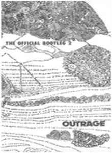 Outrage - The Official Bootleg 2 cover art