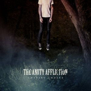 The Amity Affliction - Chasing Ghosts cover art