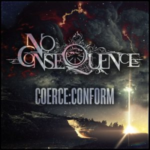 No Consequence - Coerce​:​Conform cover art
