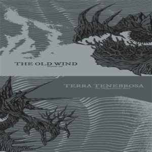 Terra Tenebrosa / The Old Wind - Serpent Me / the Disfigurement Bowl cover art