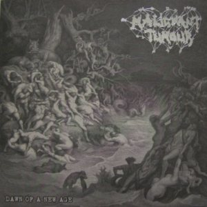 Malignant Tumour - Dawn of a New Age cover art