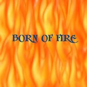 Born of Fire - Born of Fire cover art