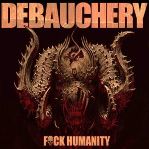 Debauchery - Fuck Humanity cover art