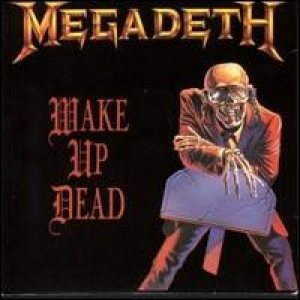 Megadeth - Wake Up Dead cover art
