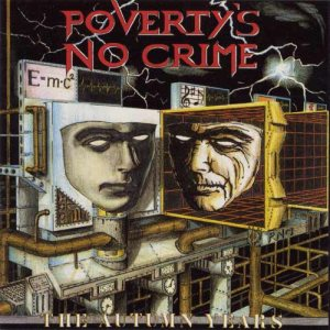 Poverty's No Crime - The Autumn Years cover art