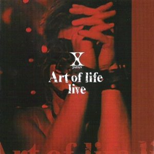 X Japan - Art of Life  Live cover art