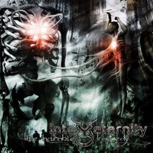 Into Eternity - The Incurable Tragedy cover art