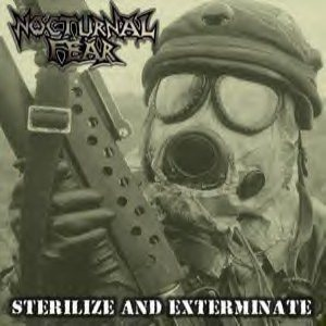 Nocturnal Fear - Sterilize and Exterminate cover art