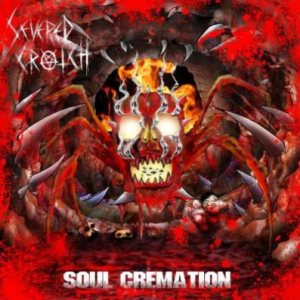 Severed Crotch - Soul Cremation cover art