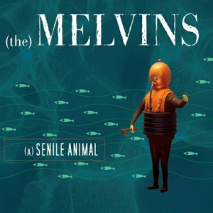 Melvins - (A) Senile Animal cover art