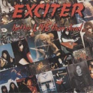 Exciter - Better Live Than Dead cover art