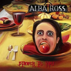 Albatross - Dinner Is You cover art