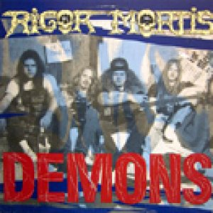 Rigor Mortis - Demons cover art