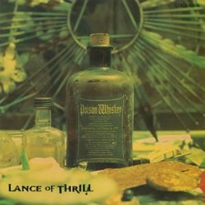 Lance Of Thrill - Poison Whiskey cover art