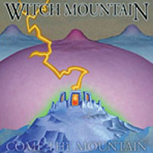 Witch Mountain - Come the Mountain cover art
