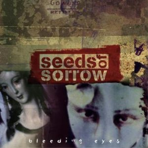 Seeds Of Sorrow - Bleeding Eyes cover art