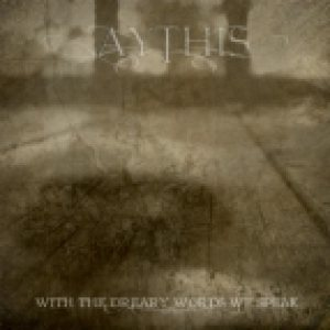 Aythis - With the Dreary Words We Speak cover art