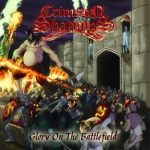Crimson Shadows - Glory on the Battlefield cover art