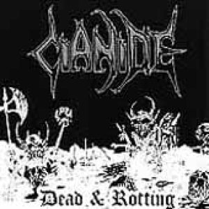 Cianide - Dead and Rotting cover art