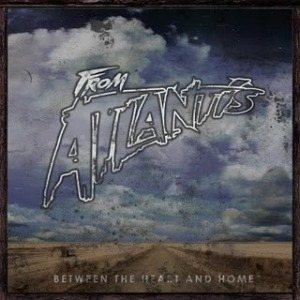 From Atlantis - Between the Heart and Home cover art