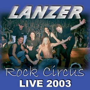 Lanzer - Rock Circus - Live 2003 cover art