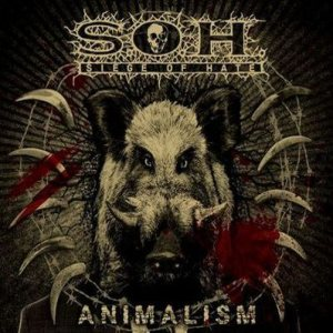 Siege of Hate - Animalism cover art