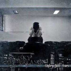 The Sky Is The Reason - Unforgettable Scars cover art