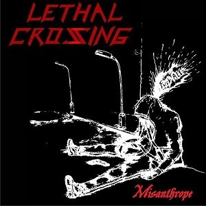 Lethal Crossing - Misanthrope cover art