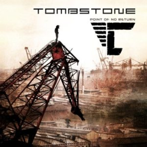 Tombstone - Point of No Return cover art