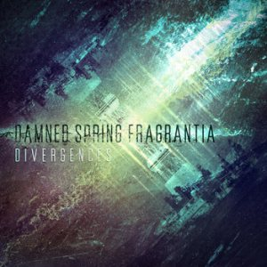 Damned Spring Fragrantia - Divergences cover art