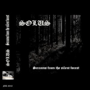 Solus - Screams from the Silent Forest cover art