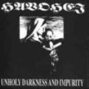 Havohej - Unholy Darkness and Impurity cover art
