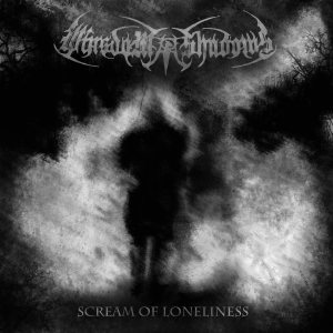 Wisdom Of Shadows - Scream of Loneliness cover art