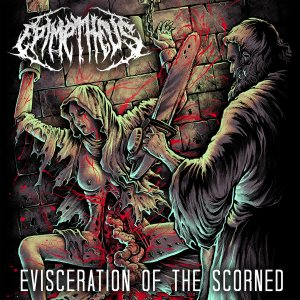 Epimetheus - Evisceration of the Scorned cover art
