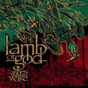 Lamb of God - Ashes of the Wake cover art