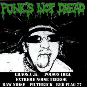 Extreme Noise Terror - Punk's Not Dread cover art