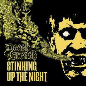 Death Breath - Stinking up the Night cover art