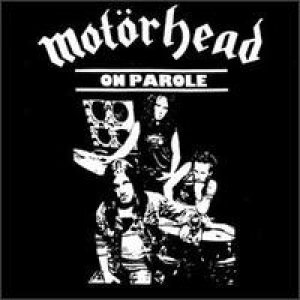 Motorhead - On Parole cover art