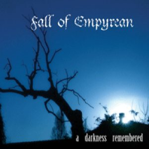 Fall of Empyrean - A Darkness Remembered cover art